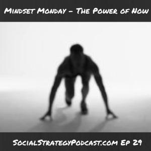 Mindset_Monday_Now